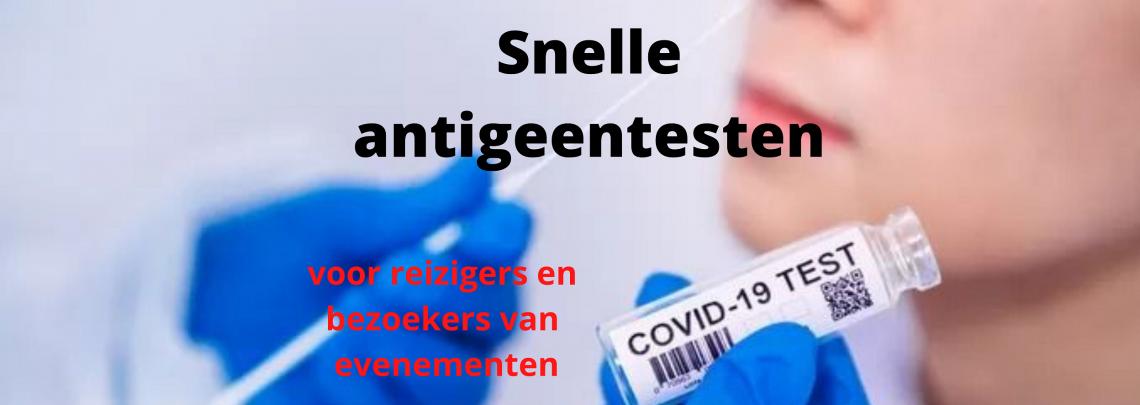 Snelle Antigeentesten in de apotheek: reizigers en evenementen